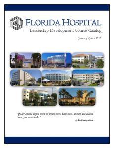 FLORIDA HOSPITAL Leadership Development Course Catalog