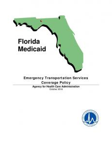 Florida Medicaid. Emergency Transportation Services Coverage Policy