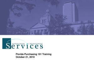 Florida Purchasing 101 Training October 21, 2010