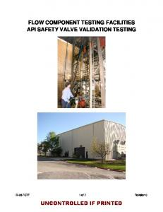 FLOW COMPONENT TESTING FACILITIES API SAFETY VALVE VALIDATION TESTING
