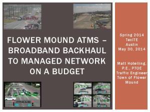 FLOWER MOUND ATMS BROADBAND BACKHAUL TO MANAGED NETWORK ON A BUDGET