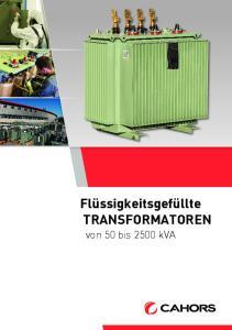 Flüssigkeitsgefüllte TRANSFORMATOREN. von 50 bis 2500 kva