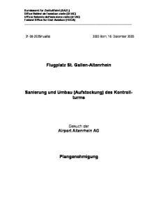 Flugplatz St. Gallen-Altenrhein. Sanierung und Umbau (Aufstockung) des Kontrollturms
