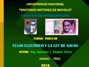 FLUJO ELECTRICO Y LA LEY DE GAUSS