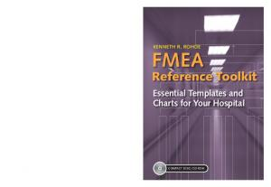 FMEA. Reference Toolkit. Essential Templates and Charts for Your Hospital. FMEA Reference Toolkit. FMEA Reference Toolkit