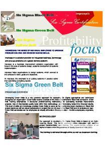 focus Profitability Six Sigma Certification Six Sigma Green Belt Improsys s PROGRAM OVERVIEW METHODOLOGY