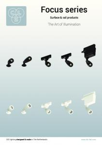 Focus series. The Art of Illumination. Surface & rail products.  LED lighting designed & made in The Netherlands