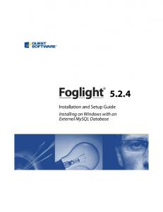 Foglight Installation and Setup Guide Installing on Windows with an External MySQL Database