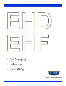Foil Stamping Embossing Die Cutting. Print Finishing Solutions