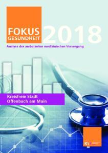 FOKUS GESUNDHEIT. Kreisfreie Stadt Offenbach am Main. Analyse der ambulanten medizinischen Versorgung. Fotolia - janews094