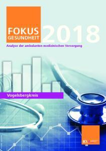 FOKUS GESUNDHEIT. Vogelsbergkreis. Analyse der ambulanten medizinischen Versorgung. Fotolia - janews094
