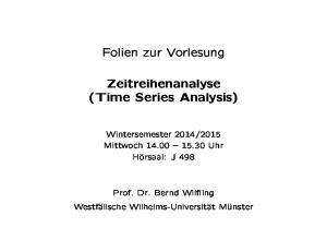 Folien zur Vorlesung. Zeitreihenanalyse (Time Series Analysis)