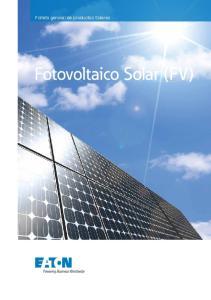 Folleto general de productos Solares. Fotovoltaico Solar (FV)