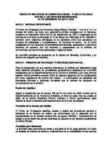 FONDO DE EMLEADOS DE CEMENTOS ARGOS PLANTA TOLUIEJO NOTAS A LOS ESTADOS FINANCIEROS 31 DE DICIEMBRE DE 2014 Y 2013
