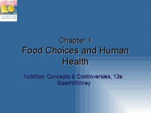 Food Choices and Human Health