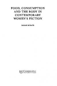 FOOD, CONSUMPTION AND THE BODY IN CONTEMPORARY WOMEN S FICTION SARAH SCEATS