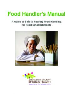 Food Handler s Manual. A Guide to Safe & Healthy Food Handling for Food Establishments