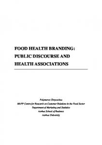 FOOD HEALTH BRANDING: PUBLIC DISCOURSE AND HEALTH ASSOCIATIONS