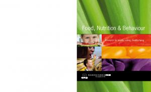 Food, Nutrition & Behaviour. Research for healthy eating, healthy living