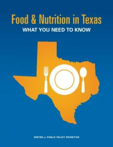 Food & Nutrition in Texas WHAT YOU NEED TO KNOW