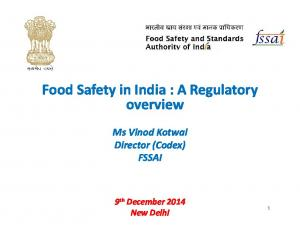 Food Safety in India : A Regulatory overview