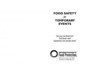 FOOD SAFETY TEMPORARY EVENTS. Are your hot foods hot? Cold foods cold? Equipment and utensils clean?