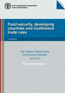 Food security, developing countries and multilateral trade rules