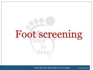 Foot screening. Step By Step Improving Diabetes Foot Care in Egypt