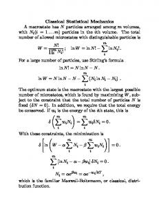 For a large number of particles, use Stirling s formula ln N! = N ln N N