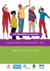 FOR ABERDEEN S CHILDREN. Integrated Children s Services Plan