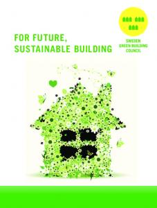 FOR FUTURE, SUSTAINABLE BUILDING