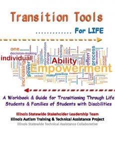 For LIFE. A Workbook & Guide for Transitioning Through Life Students & Families of Students with Disabilities