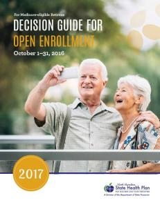 For Medicare-eligible Retirees DECISION GUIDE FOR OPEN ENROLLMENT. October 1 31, 2016