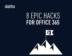 FOR OFFICE Hacks for Office 365 datto.com