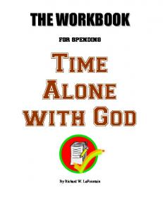 for spending Time Alone with God By Richard W. LaFountain