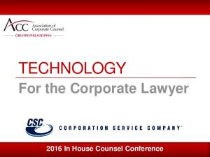 For the Corporate Lawyer 2016 In House Counsel Conference
