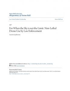 For When the Sky is not the Limit: Non-Lethal Drone Use by Law Enforcement