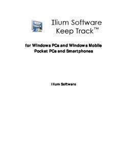 for Windows PCs and Windows Mobile Pocket PCs and Smartphones Ilium Software