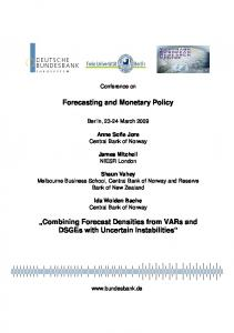 Forecasting and Monetary Policy