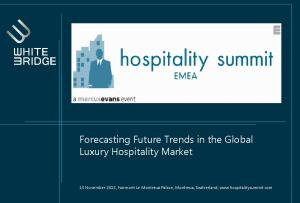 Forecasting Future Trends in the Global Luxury Hospitality Market