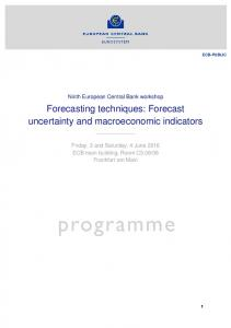 Forecasting techniques: Forecast uncertainty and macroeconomic indicators