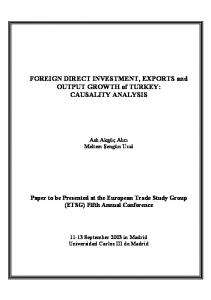 FOREIGN DIRECT INVESTMENT, EXPORTS and OUTPUT GROWTH of TURKEY: CAUSALITY ANALYSIS