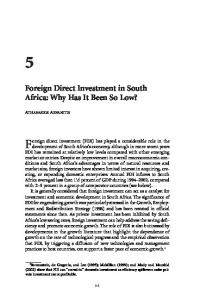 Foreign direct investment (FDI) has played a considerable role in the