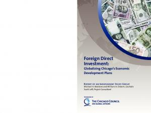 Foreign Direct Investment: Globalizing Chicago s Economic Development Plans