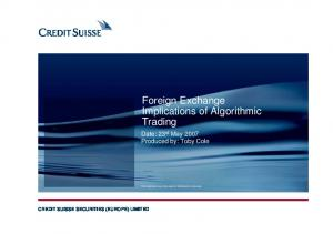 Foreign Exchange Implications of Algorithmic Trading
