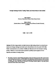 Foreign Exchange Market Trading Volume and Federal Reserve Intervention. Draft. July 14, 1999