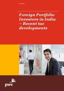 Foreign Portfolio Investors in India Recent tax developments