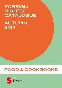 FOREIGN RIGHTS CATALOGUE AUTUMN 2014 FOOD & COOKBOOKS