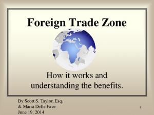 Foreign Trade Zone. How it works and understanding the benefits
