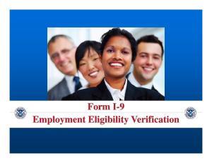 Form I Form I--9 Form I Form I--9 Employment Eligibility V Employment Eligibility erification